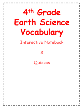 4th Grade Earth Science Vocabulary Packet with Quizzes