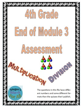 4th Grade End of Module 3 Assessment