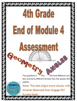 4th Grade End of Module 4 Assessment