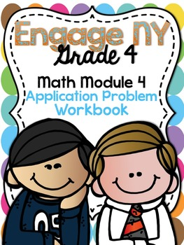 4th Grade EngageNY/Eureka Math Module 4 - Application Prob