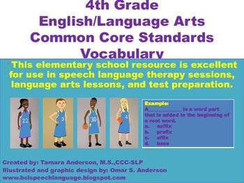 4th Grade English/Language Arts Common Core Standards Vocabulary