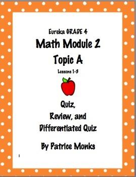 4th Grade Eureka Math Module 2 Topic A (Lessons 1-3) Diffe