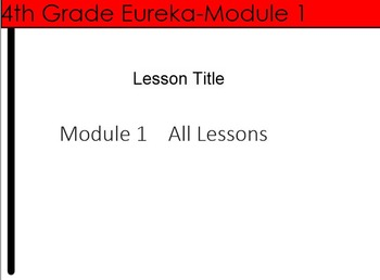 4th Grade Eureka Module 1 Unit Preview--Place value, addit