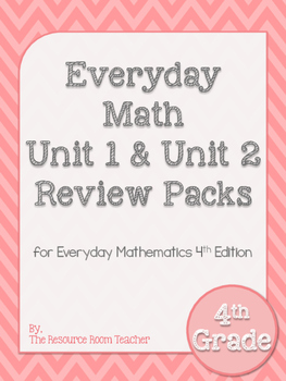 4th Grade Everyday Math Unit 1 & 2 Review BUNDLE