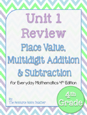 4th Grade Everyday Math Unit 1 Review - 4th Edition