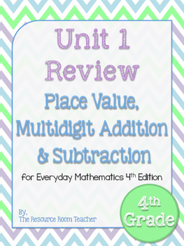 4th Grade Everyday Math Unit 1 Review/Study Guide - 4th Edition