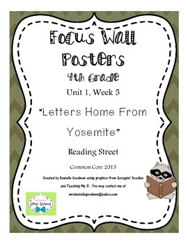 """4th Grade Focus Wall """"Letters Home from Yosemite"""" Reading"""