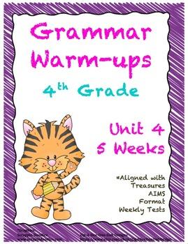 4th Grade Grammar Warm-ups - UNIT 4 - Aligned with Treasur