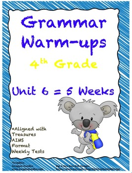 4th Grade Grammar Warm-ups - UNIT 6 - Aligned with Treasur