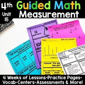 4th Grade Guided Math -Unit 15 Measurement