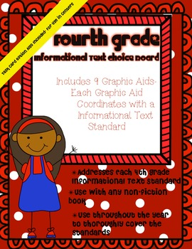 4th Grade Informational Text Choice Board & Graphic Aids ~