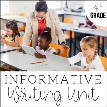 4th Grade Informative and Expository Writing- Unit 5 {CCSS