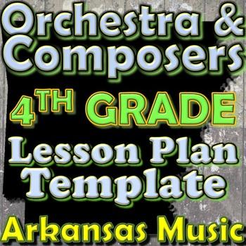 Orchestra Unit Plan Template - 4th Grade Lesson - Composer