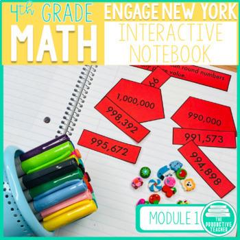 4th Grade Interactive Math Notebook: Engage NY Module 1