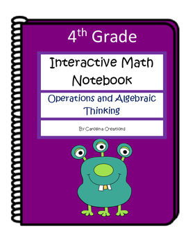 4th Grade Interactive Math Notebook - Operations and Algeb