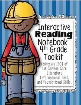 4th Grade Common Core: Tools for Interactive Reading Noteb