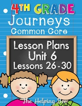 4th Fourth Grade CCSS Journeys Unit 6 Common Core 5 Weeks