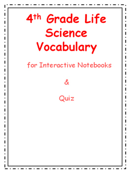 4th Grade Life Science Vocabulary Packet with Quizzes