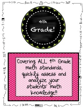 4th Grade MATH Beginning of the year Pre-Assessment ALL STANDARDS