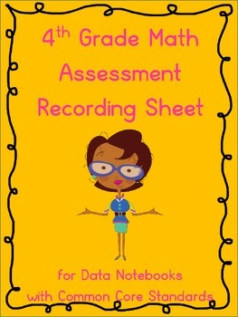 4th Grade Math Assessment Recording Sheets for Data Notebo