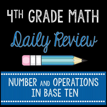 Daily Math Review Number and Operations in Base Ten 4th Gr