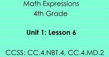 4th Grade Math Expressions Unit 1: Lesson 6