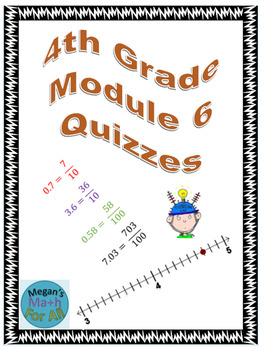 4th Grade Module 6 Quizzes for Topics A to E