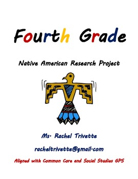 4th Grade Native American Research Project (Aligned with C