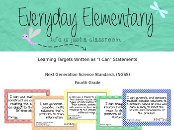 4th Grade Next Gen. Sci. Standards (NGSS) - I Can Statemen