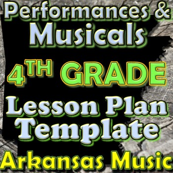 4th Grade Performance/Musical Unit Lesson Plan Template Ar