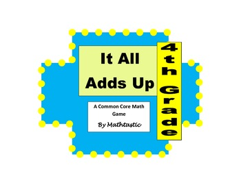 4th Grade Place Value It All Adds Up Game for Common Core