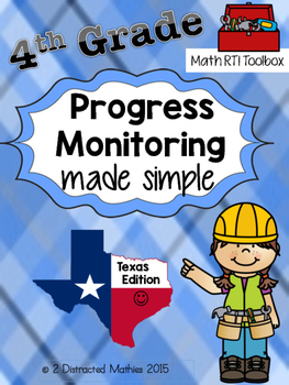 4th Grade Progress Monitoring Pack:  TX Edition
