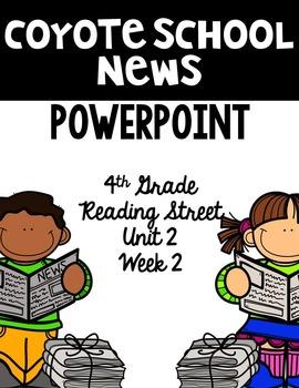 "4th Grade Reading Street ""Coyote School News"" PowerPoint P"