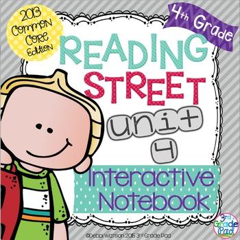 4th Grade Reading Street Interactive Notebook Unit 4: Comm