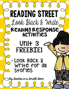 4th Grade Reading Street Look Back & Writes for Unit 3