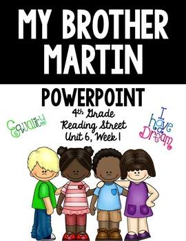 "4th Grade Reading Street ""My Brother Martin"" PowerPoint Pr"