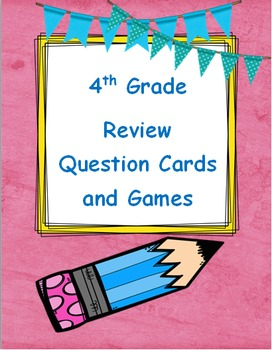 4th Grade Review Question Cards and Games
