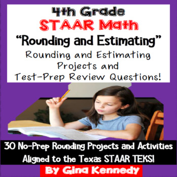 4th Grade STAAR Math Estimating & Rounding, 30 Enrichment