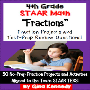 4th Grade STAAR Math Fractions, 30 Enrichment Projects & 3