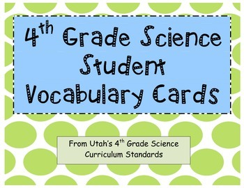 4th Grade Science Vocabulary Cards