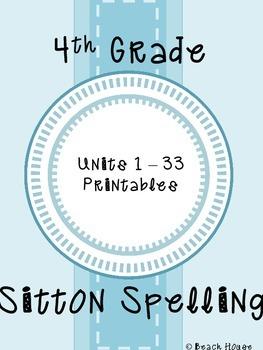 4th Grade Sitton Spelling Mega Bundle - Units 1 - 33