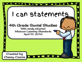 4th Grade Social Studies Missouri Learning Standards I can