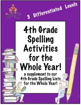 4th Grade Spelling Activities for the Whole Year! (Differe