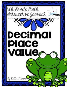4th Grade TEKS Decimal Place Value Interactive Journal