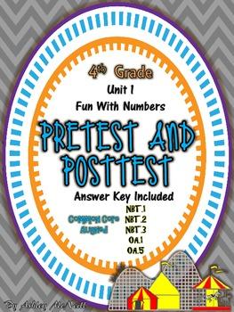4th Grade Unit 1 Pretest and Posttest