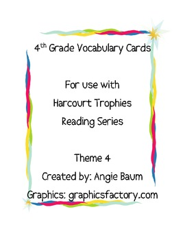 4th Grade Vocabulary Cards Harcourt Trophies Theme 4