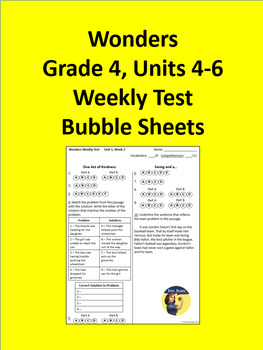 4th Grade Wonders - Units 4-6 Weekly Test Bubble Sheets