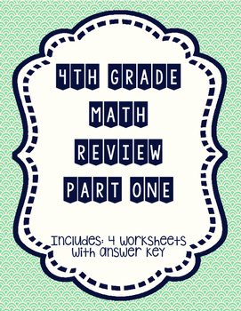 4th grade Math Review Part 1