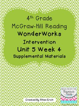 4th grade Reading WonderWorks Supplement- Unit 5 Week 4
