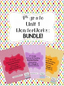4th grade Unit 1 WonderWorks- BUNDLE!